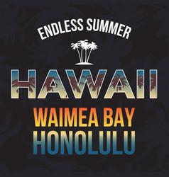 hawaii beach tee print with palm tree t-shirt vector image