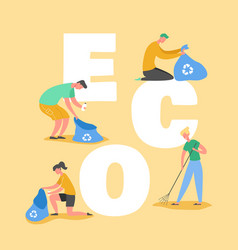 ecology protection concept people collecting trash vector image