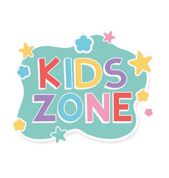 Kids zone lettering play children template design vector