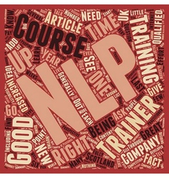 NLP Trainers How To Find A Good One text vector image vector image