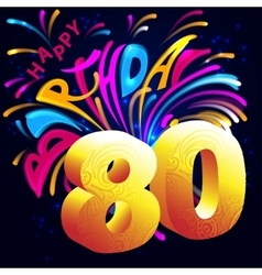 Fireworks Happy Birthday with a gold number 80 vector image