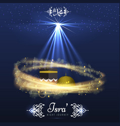 Isra and miraj holy nights in islamic religion vector
