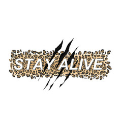 Stay alive typography t-shirt design vector