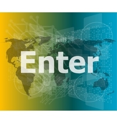 The word enter on digital screen business concept vector image vector image