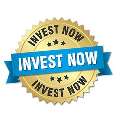Invest now 3d gold badge with blue ribbon vector