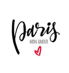 paris mon amour lettering phrase ink vector image