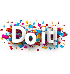 Do it card with colorful confetti vector