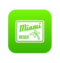 miami beach icon digital green vector image