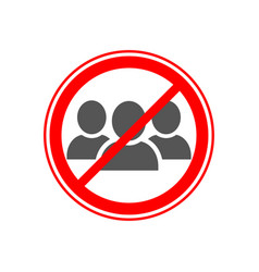 Social distancing avoid crowds icon no crowd sign vector