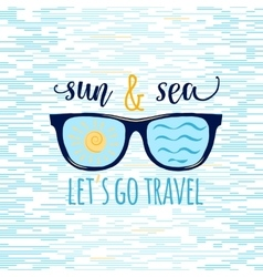 Vintage summer sunglasses with quote Lets go vector
