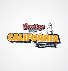 California vacation greetings theme vector