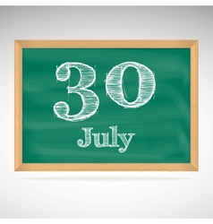 July 30 day calendar school board date vector