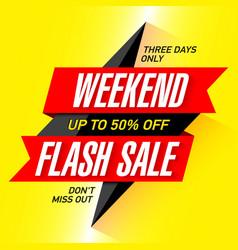 weekend flash sale banner vector image vector image