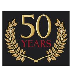 50 years anniversary and golden laurel wreath vector