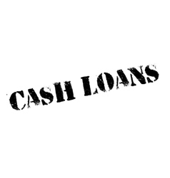 Cash Loans rubber stamp vector image