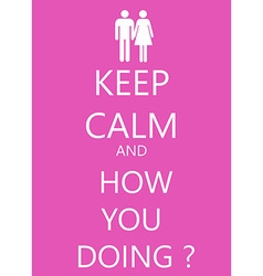 keep calm poster with girl and boy love friends vector image vector image