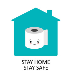stay home positive poster with toilet paper vector image