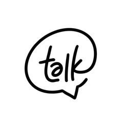 Talk lettering letter mark on chat bubble logo vector