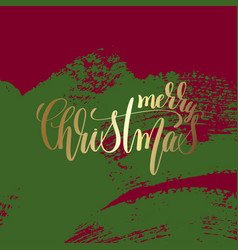 merry christmas - gold hand lettering on green and vector image