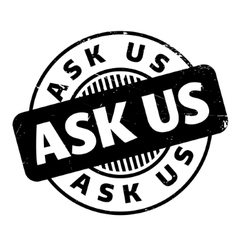 Ask Us rubber stamp vector
