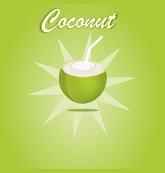 coconut water open for drink green fruit on green vector image