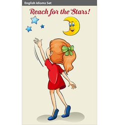 English idiom showing a girl reaching the stars vector