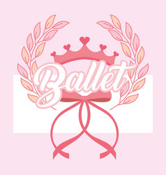 Pink crown and bow ballet emblem vector