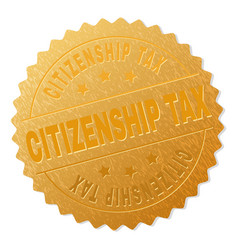 Gold citizenship tax medal stamp vector