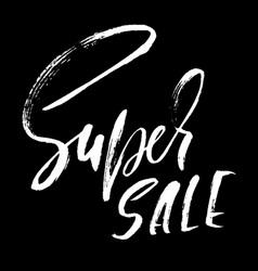super sale handwritten lettering grunge dry brush vector image