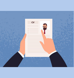 Hands holding cv or curriculum vitae candidate vector