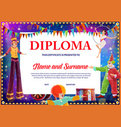 Kids diploma with circus clowns and gymnast vector
