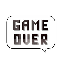 retro pixel game over sign with speech bubble vector image