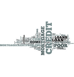 z poor credit home mortgage loans text word cloud vector image vector image