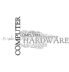 what computer hardware magazines are out there vector image