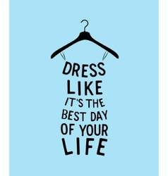 Woman fashion dress from quote vector image