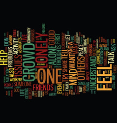 Are you lonely in this crowd text background word vector