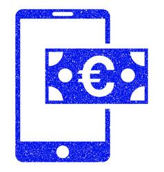 euro mobile cash grunge icon vector image