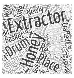 How to Build a Honey Extractor Word Cloud Concept vector