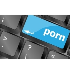 Porn button on keyboard - social concept Keyboard vector image