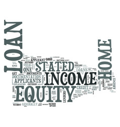 Z stated income home equity loan text word cloud vector