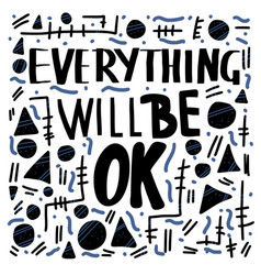 Everything is not ok handwritten lettering vector