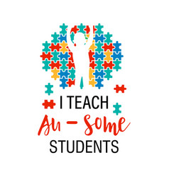 I teach awesome students quote lettering vector