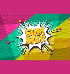 summer comic text speech bubble pop art vector image