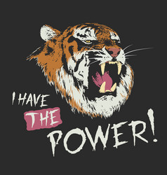 tiger have the power vector image