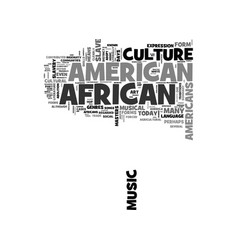 what currently defines african american culture vector image vector image
