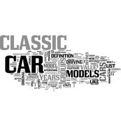 What defines a classic car text word cloud concept vector