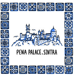 Portugal landmarks set the pena palace palacio vector