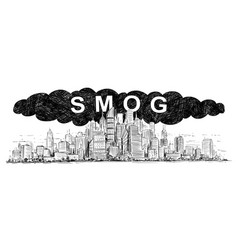 Artistic drawing of city covered by smog and air vector