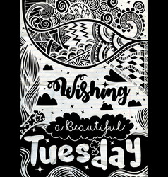 Week days motivation quotes tuesday ethnic vector