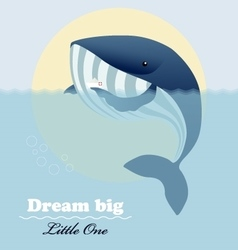 Huge whale little ship and inspiring lettering vector image vector image